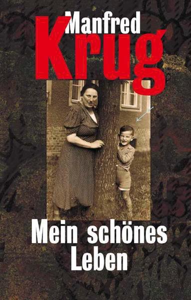 Manfred_Krug_Mein_schoenes_Leben